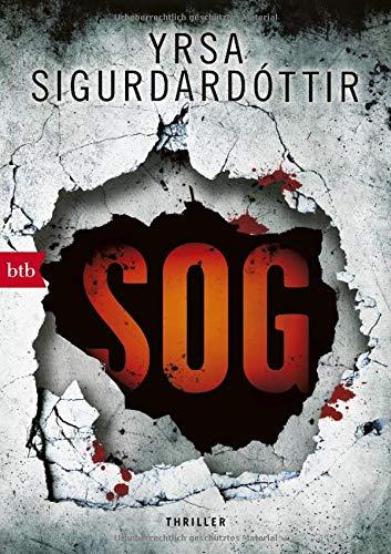 SOG: Thriller (Kommissar Huldar und Psychologin Freyja, Band 2)