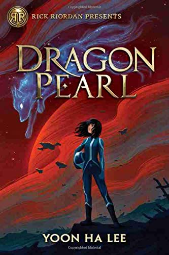 Dragon Pearl (Rick Riordan Presents)