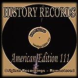 History Records - American Edition 111 (Original Recordings - Remastered)
