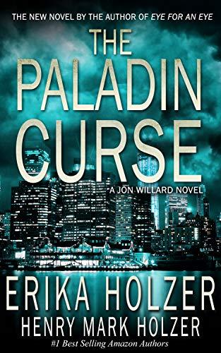 THE PALADIN CURSE: A Jon Willard Novel (Jon Willard Novels Book 1)