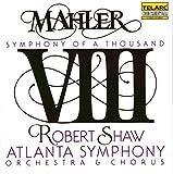 Mahler: Symphony No. 8, Symphony of a Thousand