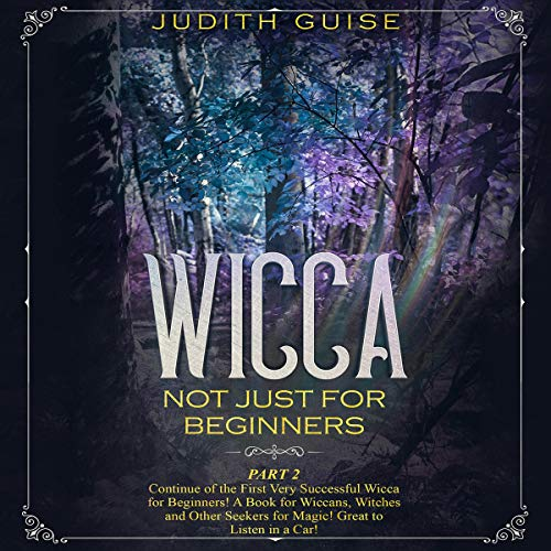 Wicca: Not Just for Beginners, Part 2 cover art
