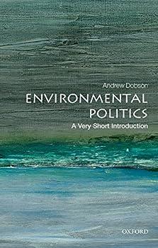 Environmental Politics  A Very Short Introduction  Very Short Introductions