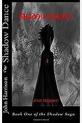 Shadow Dance (Shadow Saga) Paperback