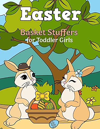 Easter Basket Stuffers for Toddler Girls: Easter Outfits for Baby Girls, Teens, Boys With Easter Stuffed Animal, Easter Eggs With Toys Inside Decorations Coloring Book