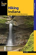 Hiking Indiana, 2nd: A Guide to the State's Greatest Hiking Adventures (State Hiking Guides Series)