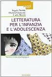 letteratura per l'infanzia e l'adolescenza. storia e critica pedagogica