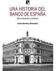 Una historia del Banco de España: Oro, monedas y billetes: 828 (Mayor)