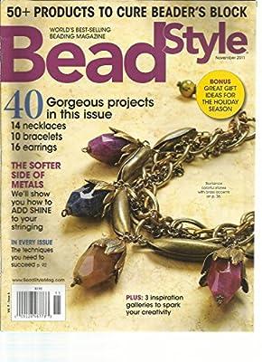 Bead Style, November, 2011 Issue, 6(world's Best -selling Beading Magazine)