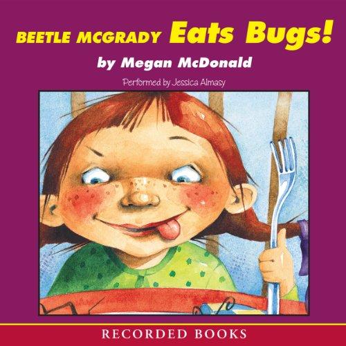 Beetle McGrady Eats Bugs! cover art