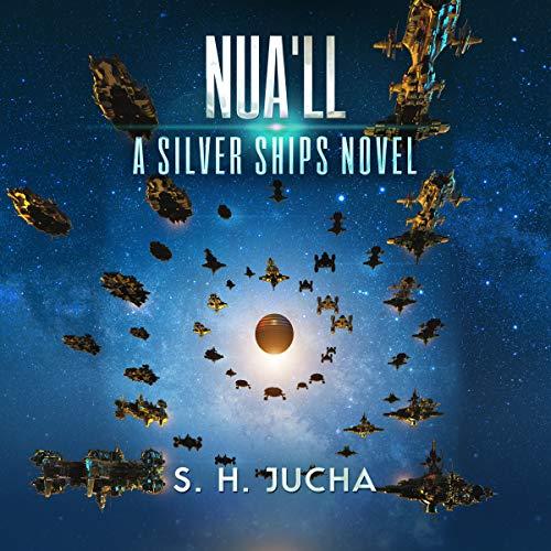 Nua'll: The Silver Ships Series, Book 11