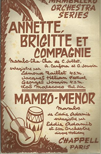 Annette Brigitte et compagnie (mambo cha cha, paroles de Christian Jollet) / Mambo Menor
