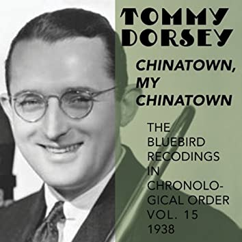 Chinatown, My Chinatown (The Blue Bird Recordings in chronological Order, Vol.15,  1938)