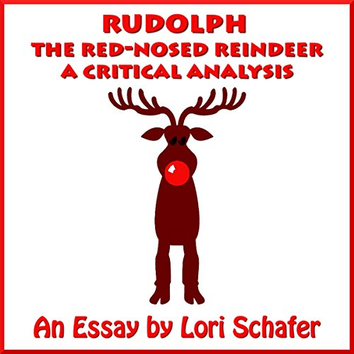Rudolph the Red-Nosed Reindeer: A Critical Analysis audiobook cover art