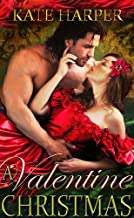 A Valentine For Christmas - A Regency Novella