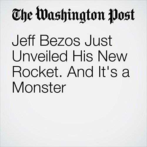 Jeff Bezos Just Unveiled His New Rocket. And It's a Monster audiobook cover art