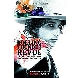 chtshjdtb Rolling Thunder Revue Eine Geschichte von Bob