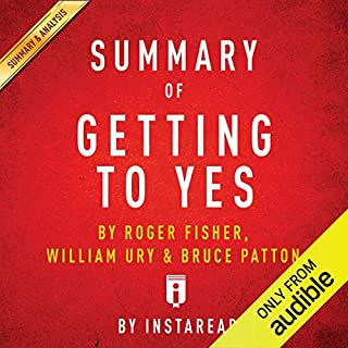 Summary of Getting to Yes, by Roger Fisher, William Ury, and Bruce Patton | Includes Analysis audiobook cover art