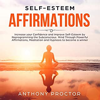 Self-Esteem Affirmations audiobook cover art