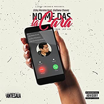 No Me das la Cara (feat. Giuliana Chavez)