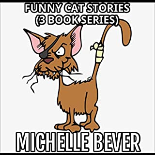 Funny Cat Stories: Books 1-3                   Written by:                                                                                                                                 Michelle Bever                               Narrated by:                                                                                                                                 Sean Lenhart                      Length: 1 hr and 6 mins     Not rated yet     Overall 0.0