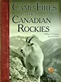 CampFires in the Canadian Rockies (Boone & Crockett Club Series) (English Edition)
