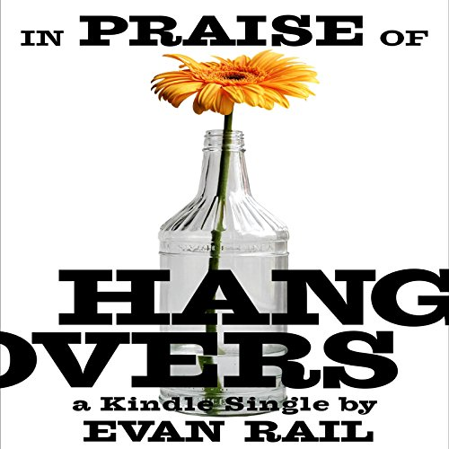 In Praise of Hangovers audiobook cover art