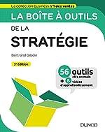 La boîte à outils de la Stratégie - 3e éd. de Bertrand Giboin