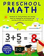 Preschool Math: Workbook For Tracing Numbers And Learning Math For Kindergarten And Preschool Kids Learning To Write and Count | Simple Math For Kids 3-5 (8.5x11) (Number Tracing Notebook)