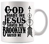 God Jesus Mug Christian Cup Dio mi ha creato Gesù mi ha salvato Brooklyn mi ha cresciuto Preghiera Office Poster White Tazze Tazze