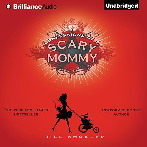 Confessions of a Scary Mommy audiobook cover art