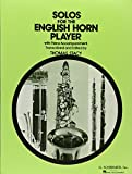 Solos for the English Horn Player with Piano Accompaniment...