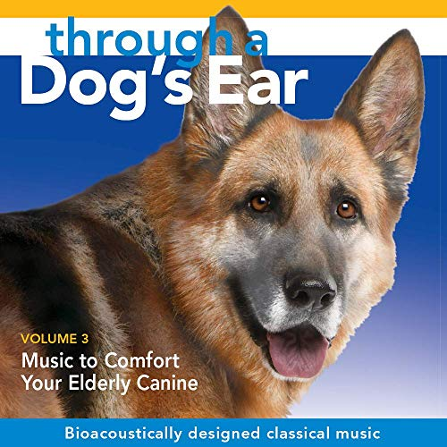Through a Dog's Ear-Music to Comfort Your Elderly