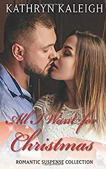 Paperback All I Want for Christmas : Romantic Suspense Collection Book Four [Large Print] Book
