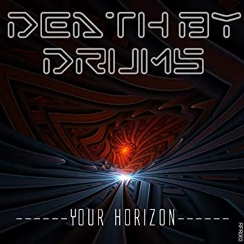Death By Drums - Your Horizon