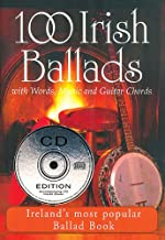 100 Irish Ballads - Volume 1: Ireland's Most Popular Ballad Book