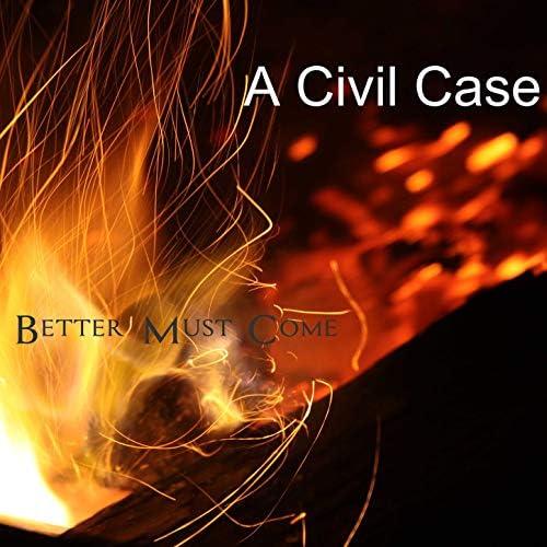 A Civil Case