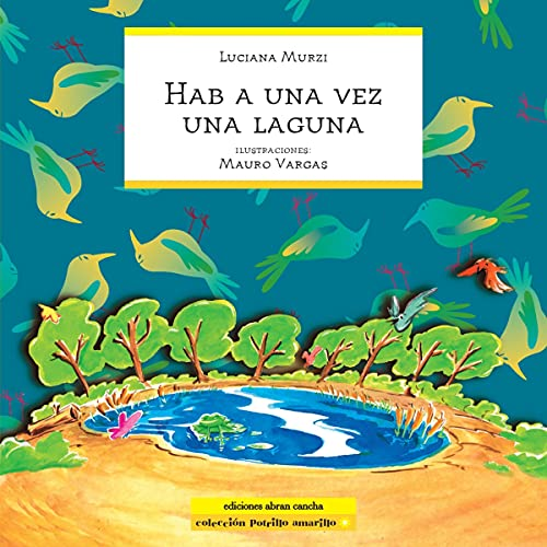 Había una vez una laguna [Once upon a Time There Was a Lagoon] cover art
