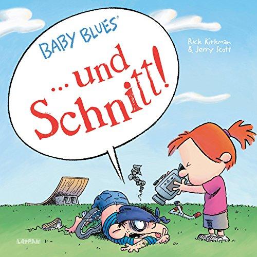 Baby Blues: ... und Schnitt!: Band 18