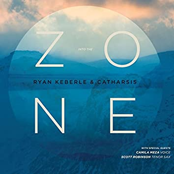 Into the Zone (feat. Mike Rodriguez, Jorge Roeder & Eric Doob)