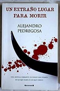 Un extraño lugar para morir par Alejandro Pedregosa
