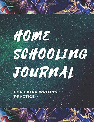 Compare Textbook Prices for Homeschooling Journal: For Extra Writing Practice: College Ruled Notebook For Non-Formal Education: Fun Learning/Back To School Series Home-Schooling Journals  ISBN 9798643843108 by Publishing, John Fox