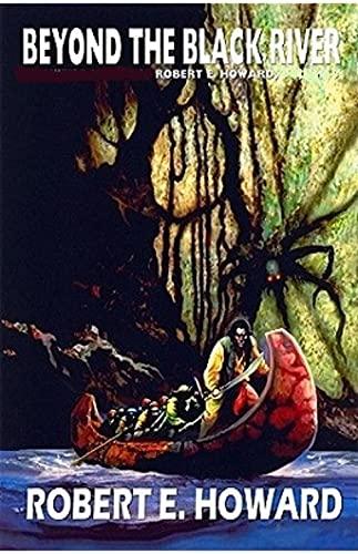 Beyond the Black River: Conan the Barbarian #12 (English Edition)