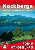 Nockberge: Nationalpark, Liesertal und Gurktaler Alpen. 54 Touren