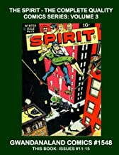 The Spirit - The Complete Quality Comics Series: Volume 3: Gwandanaland Comics #1548 --- Will Eisner's Classic Hero - This Book: Complete Issues #11-15
