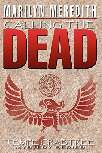 Book: Calling the Dead (Tempe Crabtree Mystery) by Marilyn Meredith