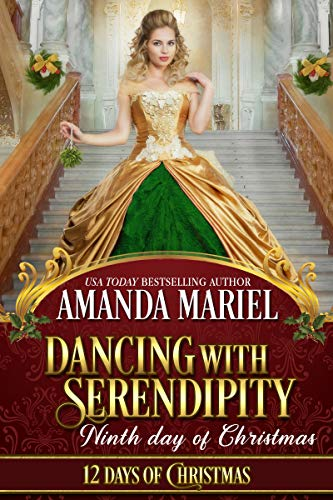 Dancing with Serendipity: Ninth Day of Christmas (12 Days of Christmas Book 9) (English Edition)