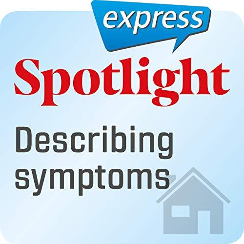 Spotlight express - Mein Alltag: Wortschatz-Training Englisch - Symptome beschreiben Titelbild