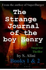 The Strange Journal of the Boy Henry - Books 1 and 2 Kindle Edition