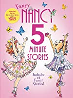 Fancy Nancy: 5-Minute Fancy Nancy Stories